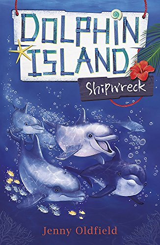 Dolphin Island: Shipwreck: Book 1