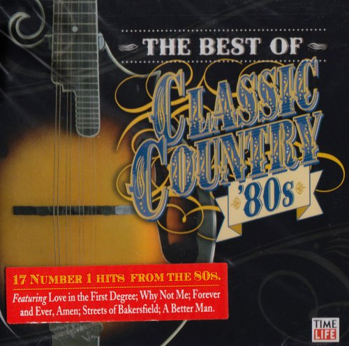 Best of Classic Country the 80s by Time Life Records