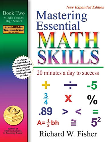 Math Practice Book - Mastering Essential Math Skills: 20 Minutes a Day to Success, Book 2: Middle Grades/High School