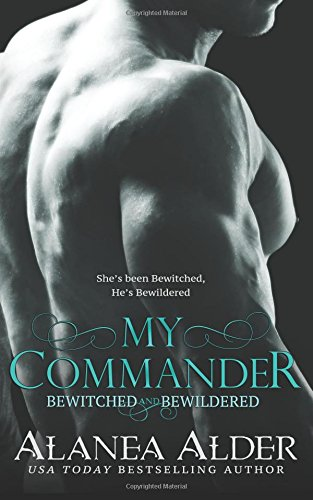 Download My Commander (Bewitched and Bewildered) (Volume 1) PDF
