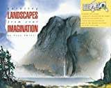 img - for Painting Landscapes from Your Imagination: A Fold Out and Follow Me Project Book by Tony Smibert (2000-08-04) book / textbook / text book