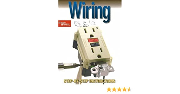 Wiring: Step-by-Step Instructions (Better Homes & Gardens Do