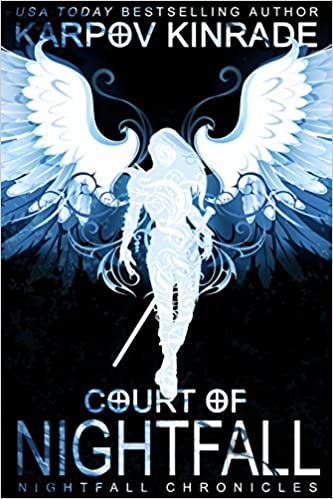 Court of Nightfall (The Nightfall Chronicles #1) by Karpov Kinrade