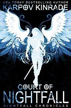 Court of Nightfall (The Nightfall Chronicles Book 1) (English Edition) por [Kinrade, Karpov]