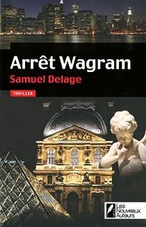 Arrêt Wagram par Delage