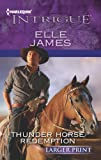 Thunder Horse Redemption, Elle James, 0373747039