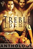 Treble Anthology, Desiree Holt and Lisabet Sarai, 0857157493