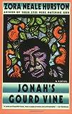 Jonah's Gourd Vine, Zora Neale Hurston, 0060916516