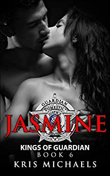Jasmine (Kings of Guardian Book 6) by [Michaels, Kris]