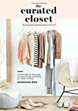 img - for The Curated Closet: A Simple System for Discovering Your Personal Style and Building Your Dream Wardrobe book / textbook / text book