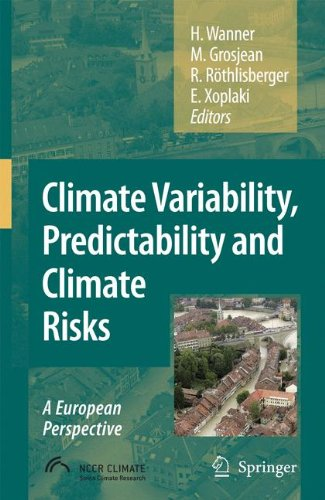 Climate Variability, Predictability And Climate Risks: A European Perspective