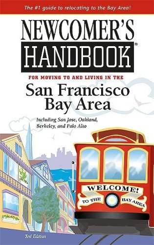 Newcomer's Handbook for Moving to And Living in the San Francisco Bay Area: Including San Jose, Oakland, Berkeley, And Palo Alto (Newcomer's Handboks) by Sabrina Crawford - Shopping Malls Area In Bay