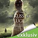 Der Kuss der Lüge (Die Chroniken der Verbliebenen 1) Audiobook by Mary E. Pearson Narrated by Ann Vielhaben, Elmar Börger