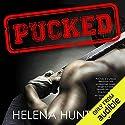 Pucked Hörbuch von Helena Hunting Gesprochen von: Nathan Everett, Muffy Newtown