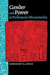 Gender and Power in Prehispanic Mesoamerica