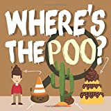 Where's the Poo?: A Search and Find Book for 3-5 Year Olds