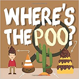 Wheres The Poo A Search And Find Book For 3 5 Year Olds Amazon