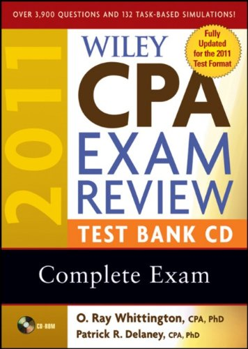Wiley CPA Exam Review 2011 Test Bank CD , Complete Exam