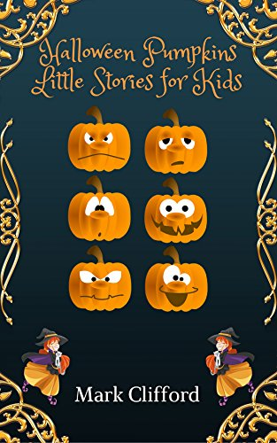 Halloween Pumpkins  Little Stories for Kids: Children book, stories for kids, little by little, Pumpkin, Holidays