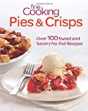 Fine Cooking Pies and Crisps, Fine Cooking Magazine Editors, 1600858260