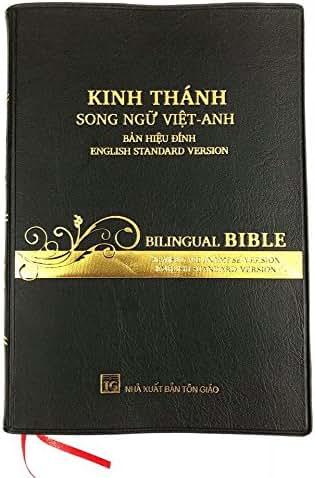 Kinh Thánh Song Ngữ Việt Anh Bản Hiệu Đính, English Viet Bilingual Bible (ESV)