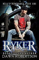 Ryker (Hell's Renegades Book 1)
