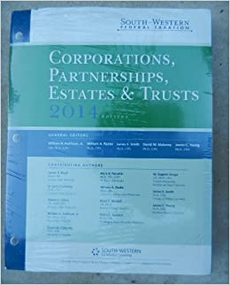 South-Western Federal Taxation 2014: Corporations, Partnerships, Estates & Trusts