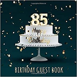 Birthday Guest Book 85th Birthday Party Guest Signing And Messaging