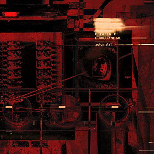 Between The Buried and Me - Automata I - CD - FLAC - 2018 - SCORN Download