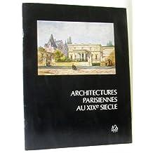 Architectures parisiennes au XIXe siècle