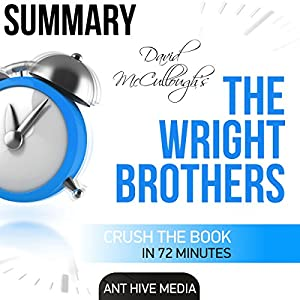 David McCullough's The Wright Brothers Summary Audiobook