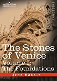 The Stones of Venice -, John Ruskin, 1602067007