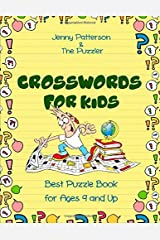 CROSSWORDS FOR KIDS: BEST PUZZLE BOOK FOR AGES 9 AND UP (PUZZLER SERIES) Paperback