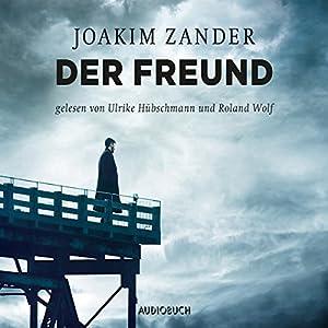 Der Freund (Klara Walldéen 3) Hörbuch