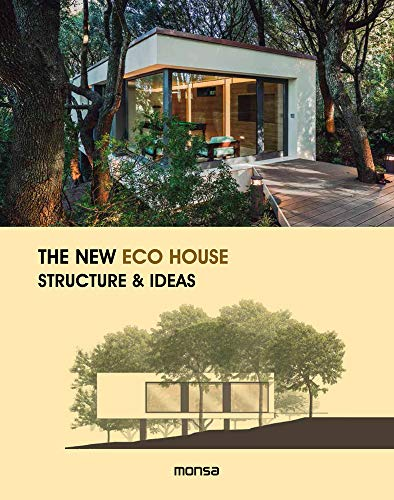 New Eco House: Structure amp Ideas