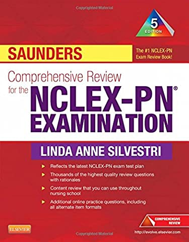 Saunders Comprehensive Review for the NCLEX-PN® Examination, 5e (Saunders Comprehensive Review for (Nclex Pn 5th)