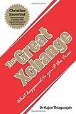 The Great Xchange, Rajan Thiagarajah, 1449738311