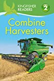 Combine Harvesters (Kingfisher Readers - Level 2 (Quality))