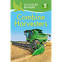 Kingfisher Readers L2: Combine Harvesters