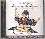 Music for Witchcraft & Wizardry: A Sorcerer's Companion