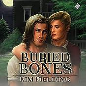 Buried Bones | Kim Fielding