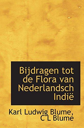 Bijdragen tot de Flora van Nederlandsch Indië (Dutch Edition)