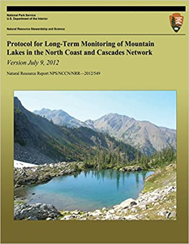 Protocol for Long-Term Monitoring of Mountain Lakes in the North Coast and Cascades Network Version July 9, 2012