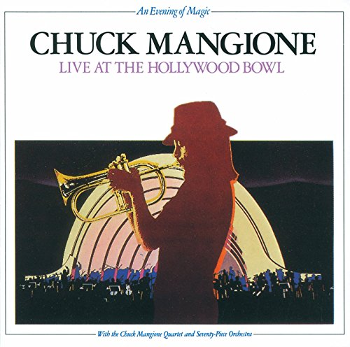 Live At The Hollywood Bowl by MANGIONE,CHUCK
