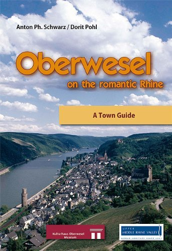 Oberwesel on the romantic Rhine: A Town Guide