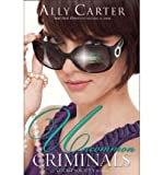 download ebook [ uncommon criminals (heist society novels) ] by carter, ally ( author ) [ 2012 ) [ paperback ] pdf epub