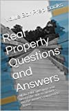 Real Property Questions and Answers   (Borrowing Is Allowed): e law book, No More Law School Tears - LOOK INSIDE!