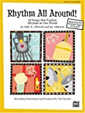 Rhythm All Around!, Sally K. Albrecht and Jay Althouse, 0739046454