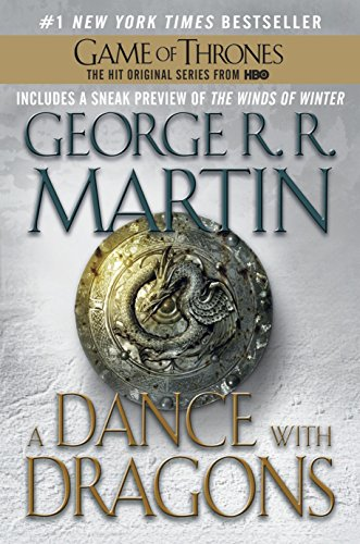A Dance with Dragons: A Song of Ice and Fire: Book Five ()