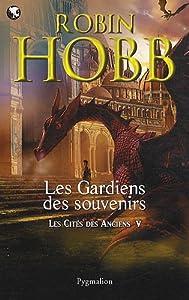 """Afficher """"Cités des Anciens (Les) n° 5 Gardiens des souvenirs (Les)"""""""